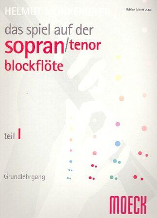 Das Spiel auf der Sopranblockflöte (tenor) Moeck