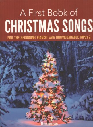 A First Book of Christmas Songs – for the beginning pianist