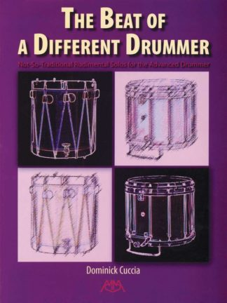Not-So-Traditional Rudimental Solos for the Advanced Drumme