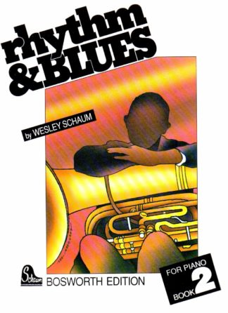 Wesley Schaum: Rhythm And Blues - Book 2