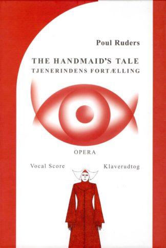 Klaverudtog til Ruders opera Tjenerindens Fortælling.