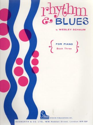 Wesley Schaum: Rhythm And Blues - Book 3