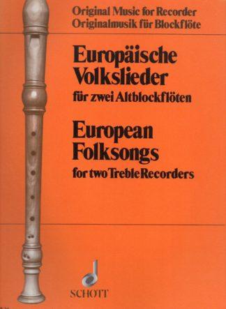 Europäische Volkslieder für zwei Altblockflöten