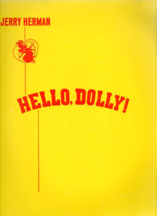 Jerry Herman: Hello Dolly!