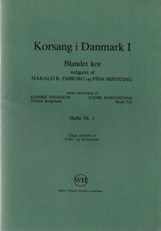 Korsang i Danmark 1 - Blandet kor, Hft. IX, 1