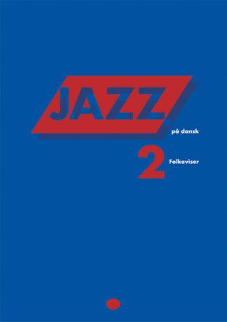 Jazz på dansk 2 - Folkeviser