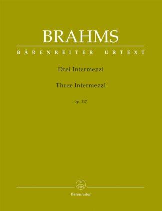 Johannes Brahms Drei Intermezzi Three Intermezzi op. 117 solo klaver
