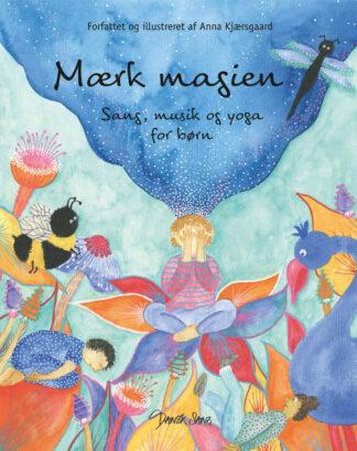Mærk magien - Sang, musik og yoga for børn