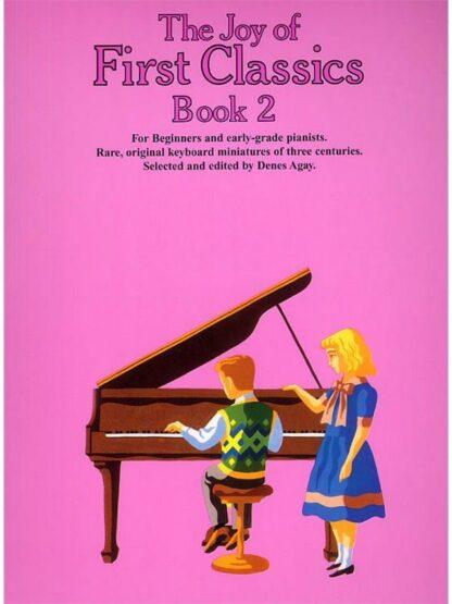 The Joy of First Classics Book 2 Denes Agay