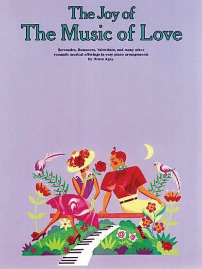 The Joy of The Music of Love Denes Agay nodebog