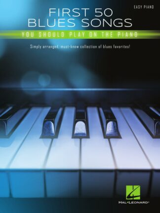 First 50 Blues Songs You Should Play on the Piano forside