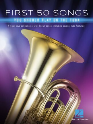 First 50 Songs You Should Play on Tuba forside