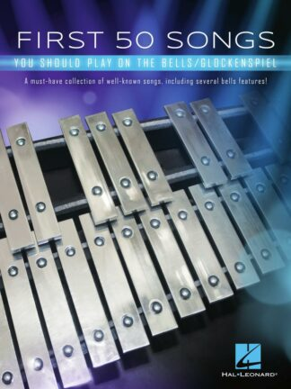 First 50 Songs You Should Play on the Bells Glockenspiel forside